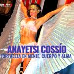 Anayetsi Cossío: fortaleza en mente, cuerpo y alma